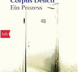 Corpus Delicti von Julie Zeh